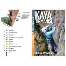 Kaya Tırmanışı Temel Bilgi ve Beceriler - Burak BAŞARAN